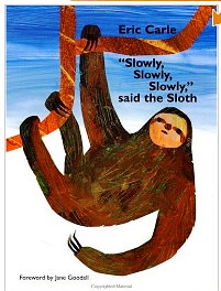 "The cover of ""Slowly, Slowly, Slowly,"" Said the Sloth."