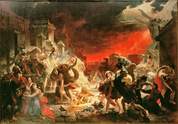 The Last Day of Pompeii, by Karl Pavlovich Bryullov.